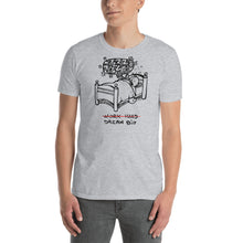 Load image into Gallery viewer, Work Hard - Dream Big! Max the Teddy Bear Short-Sleeve Unisex T-Shirt