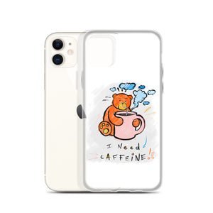 I Need Caffine! Max the Teddy Bear iPhone Case