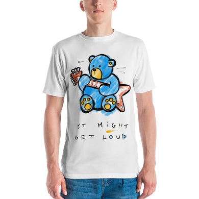 It May Get Loud! Max the Teddy Bear Men's T-Shirt