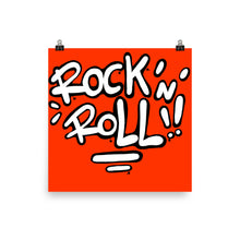 Load image into Gallery viewer, Rock n Roll! Poster