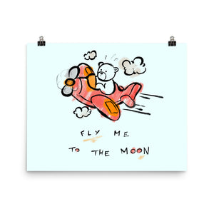 Fly Me To The Moon Max the Teddy Bear Poster