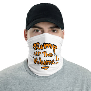 Unisex - One Size Fits All, Washable and Reusable - Pump Up The Volume! Neck Gaiter