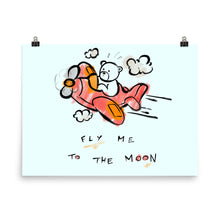 Load image into Gallery viewer, Fly Me To The Moon Max the Teddy Bear Poster