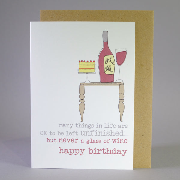 'Unfinished Wine' Birthday Card.