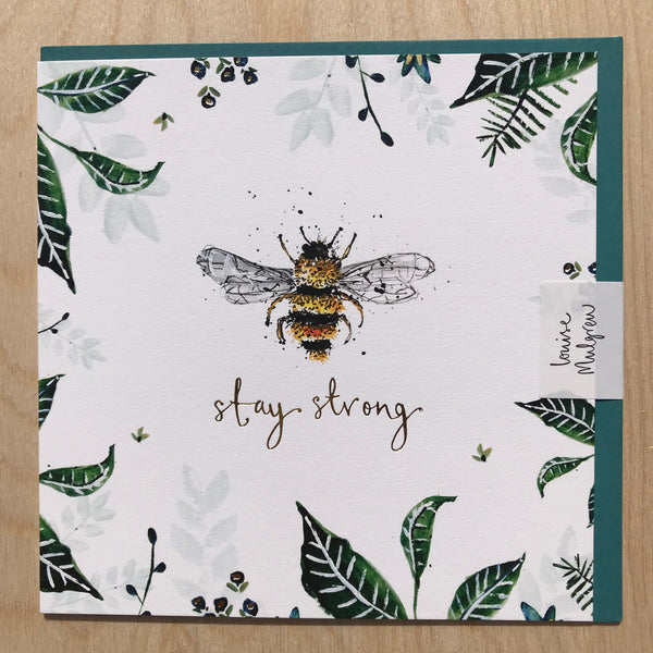' Stay Strong ' Card by Louise Mulgrew.