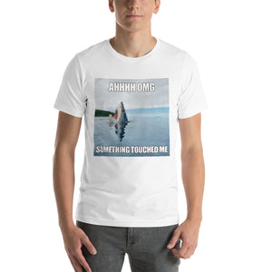 AHHH OMG SOMETHING TOUCHED ME Short-Sleeve Unisex T-Shirt