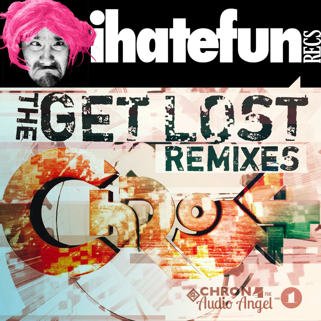 The Get Lost Remixes
