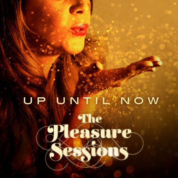 The Pleasure Sessions EP