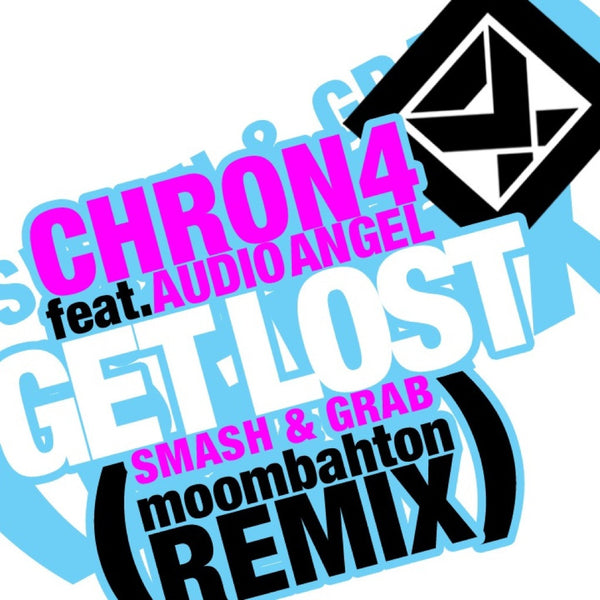 Get Lost (Smash & Grab Remix)