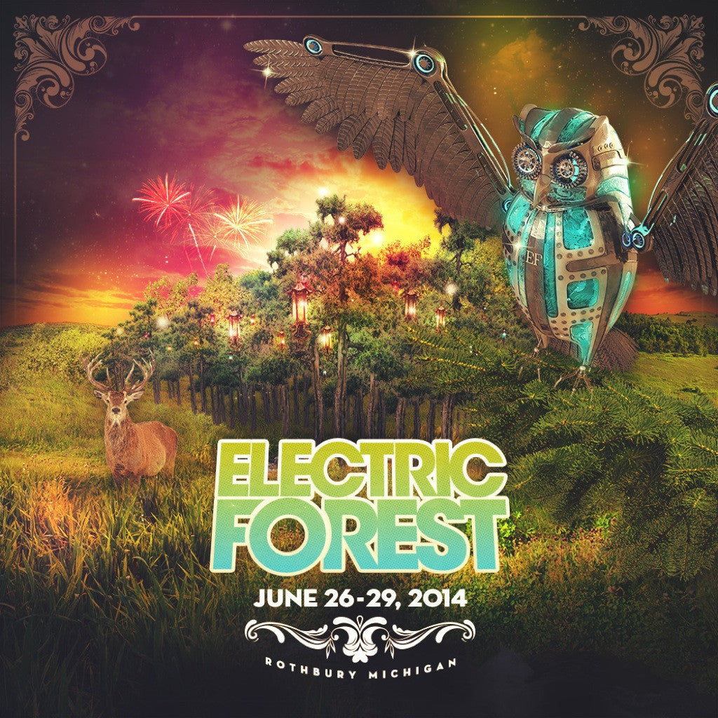 2014.06.27 :: Electric Forest Festival :: Rothbury, MI