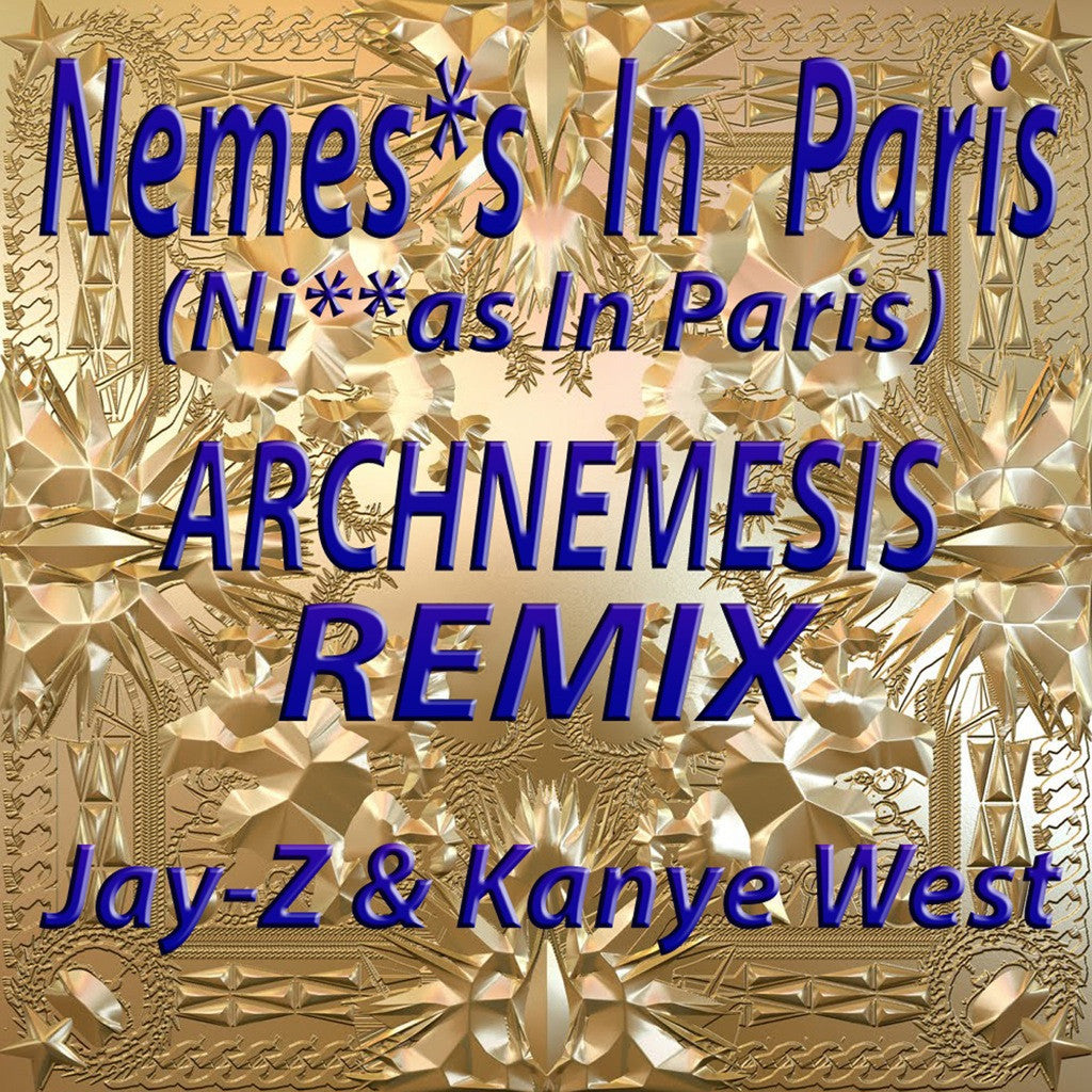 Ni__as In Paris (Archnemesis Remix)