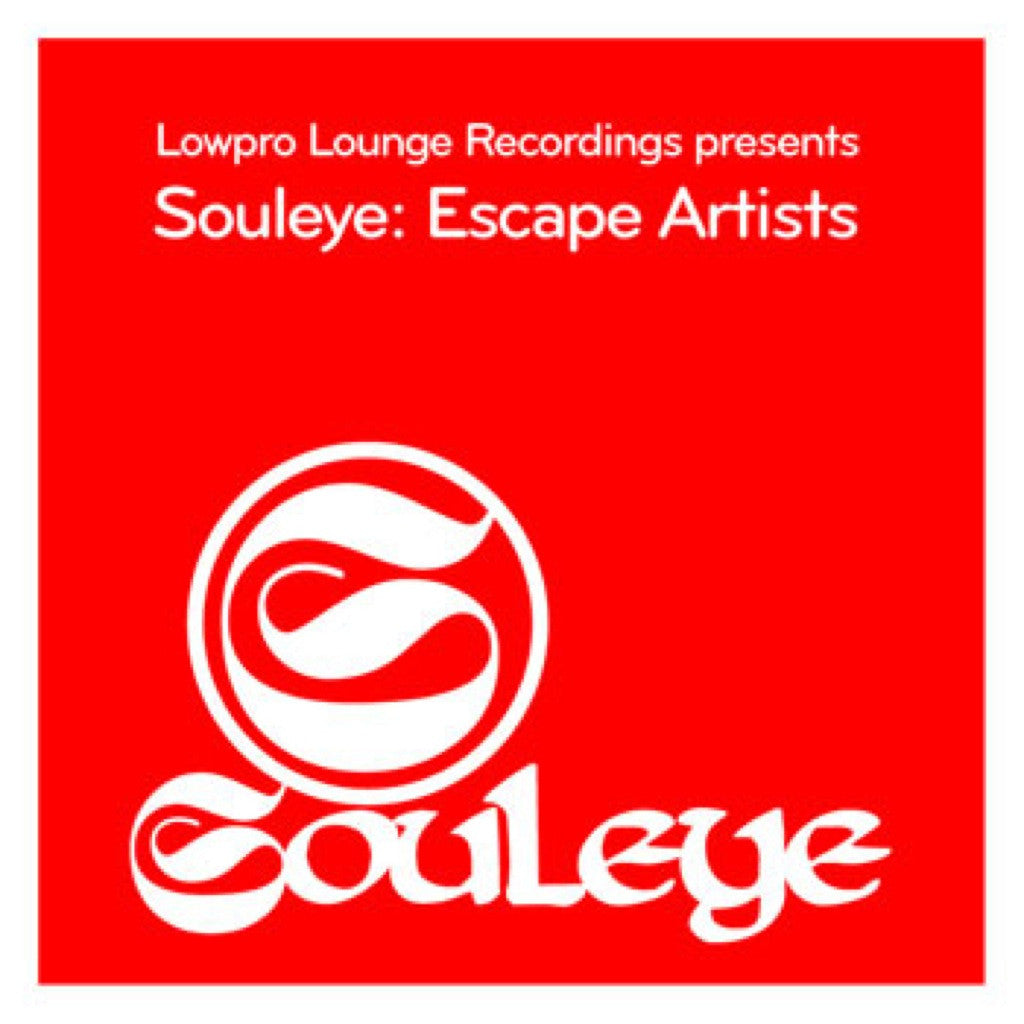 Souleye:Escape Artists