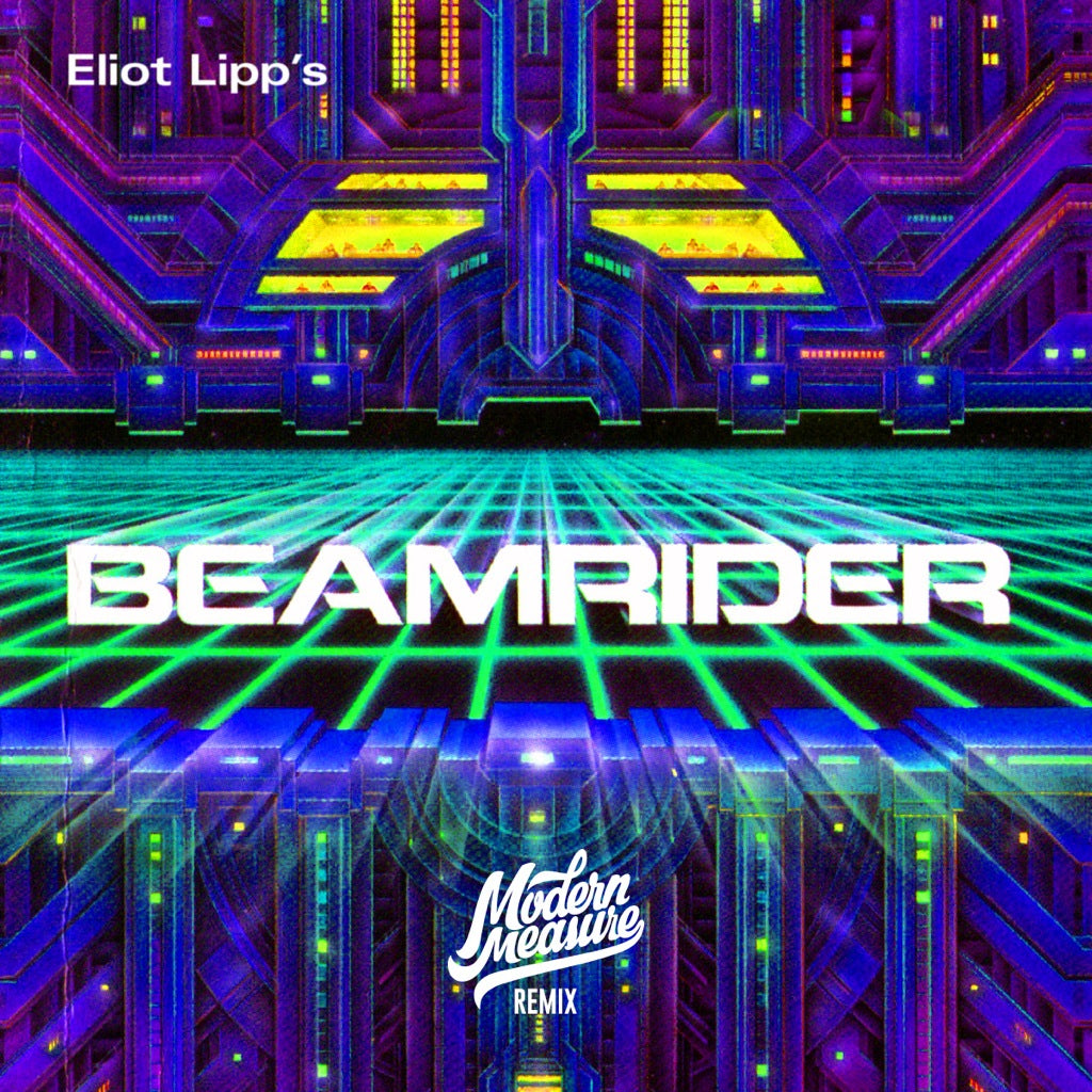 Eliot Lipp - Beam Rider (Modern Measure Remix)