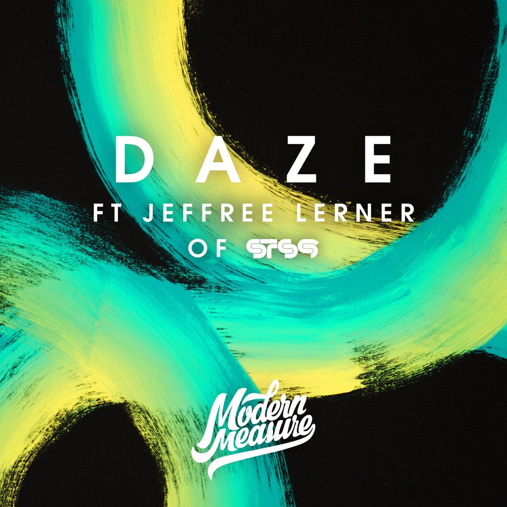 Daze (feat. Jeffree Lerner of STS9)