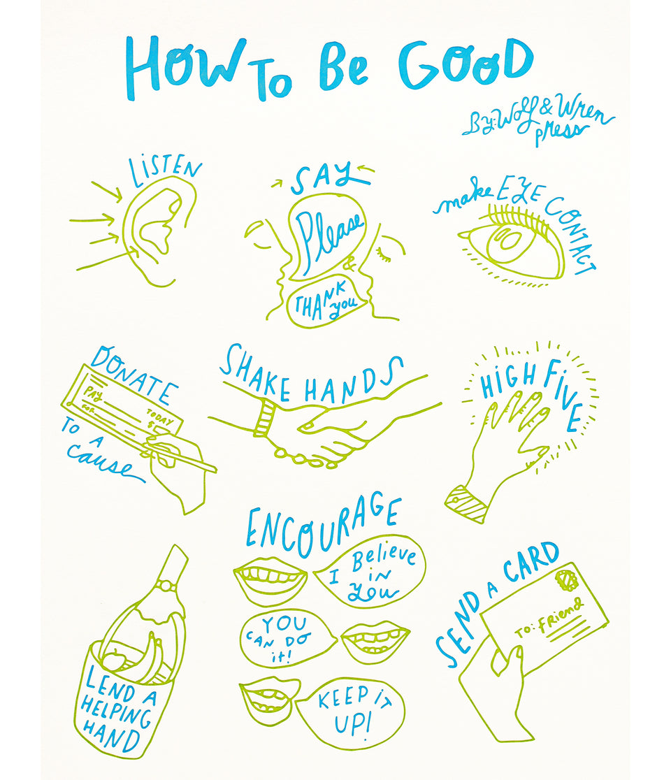Wolf & Wren Press How To Be Good Print