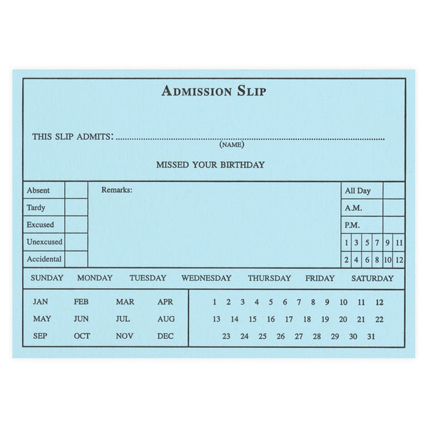 A. Favorite Tardy Admission Slip Belated Birthday Card - GREER Chicago Online Stationery Shop