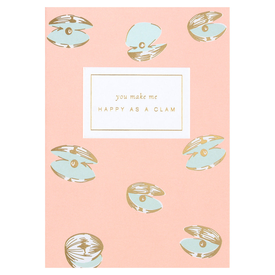 À L'aise You Make Me Happy As A Clam Greeting Card
