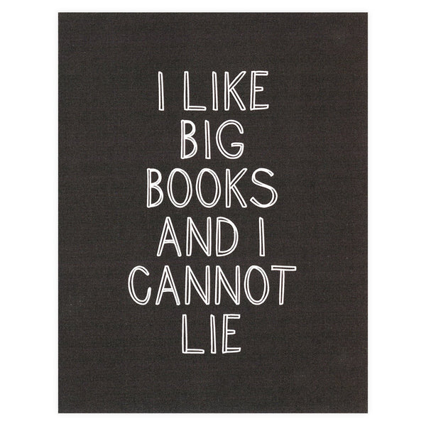 I Like Big Books Card By Alisa Bobzien