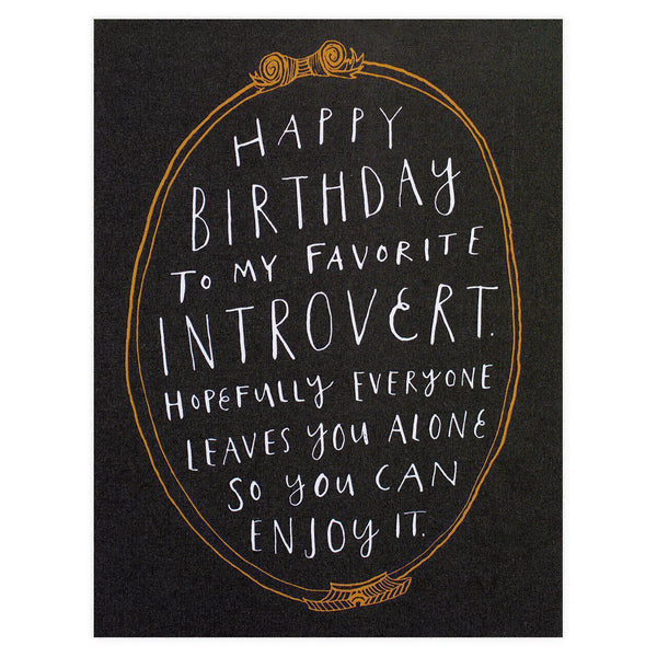 Introvert Birthday Card By Alisa Bobzien
