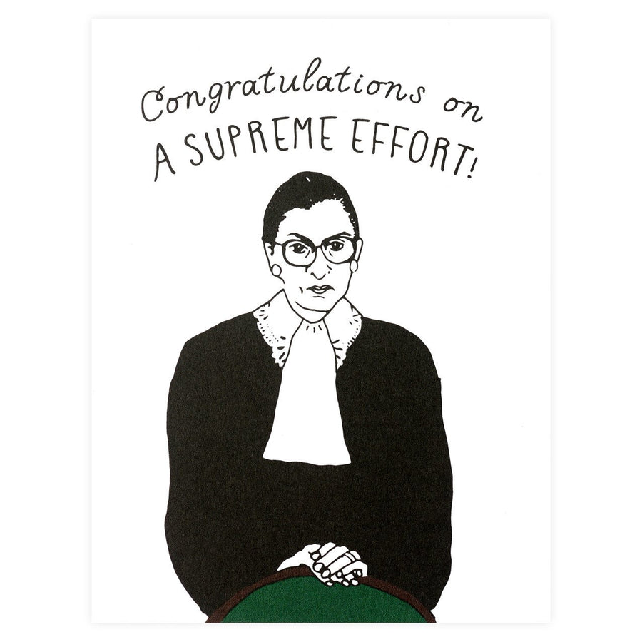 Ruth Bader Ginsburg Supreme Effort Congratulations Card Party Of One Paper  - GREER Chicago