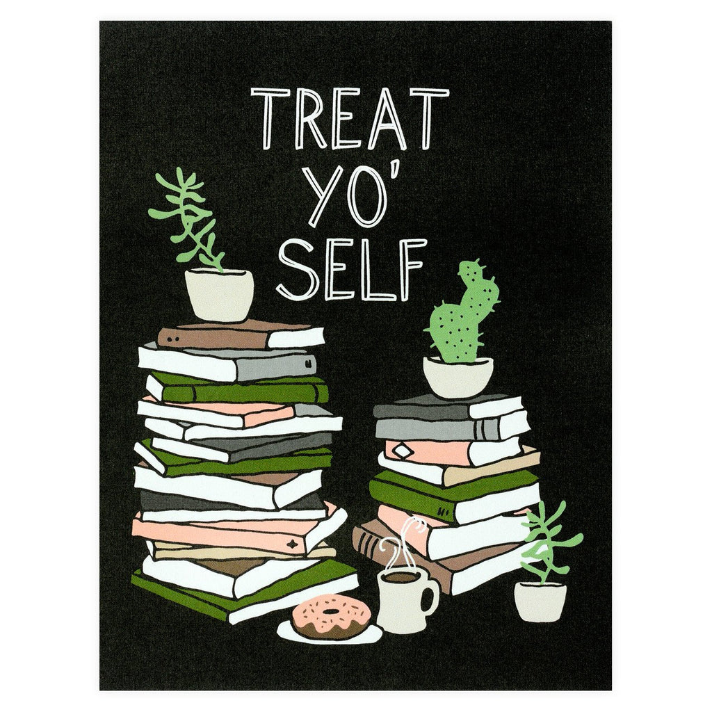 Party Of One Paper Treat Yo' Self Greeting Card