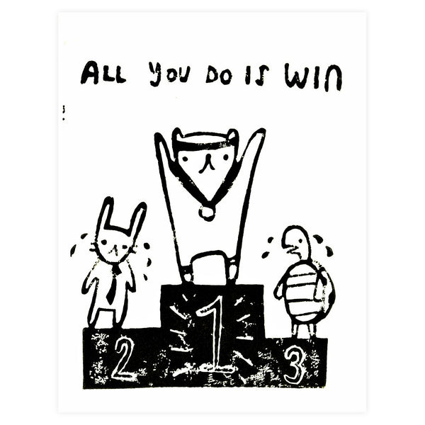 All You Do Is Win Greeting Card By Ghost Academy - 1