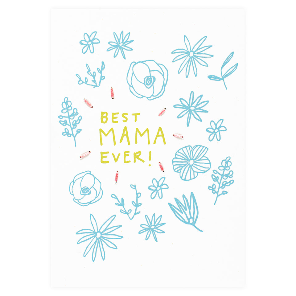 Allie Biddle Best Mama Ever Mother's Day Card