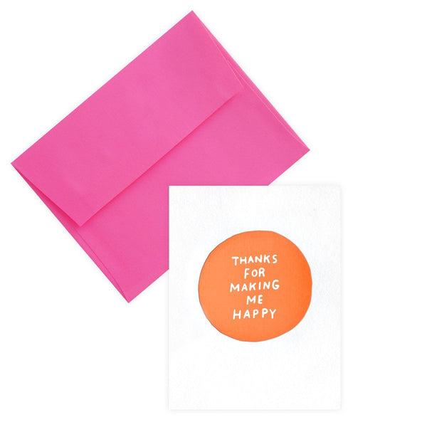 Making Me Happy Greeting Card - GREER Chicago Online Stationery
