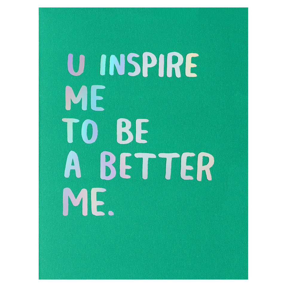 Ashkahn U Inspire Me Greeting Card