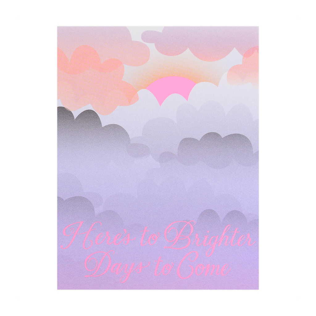 Banquet Workshop Clouds Here's to Brighter Days Greeting Card