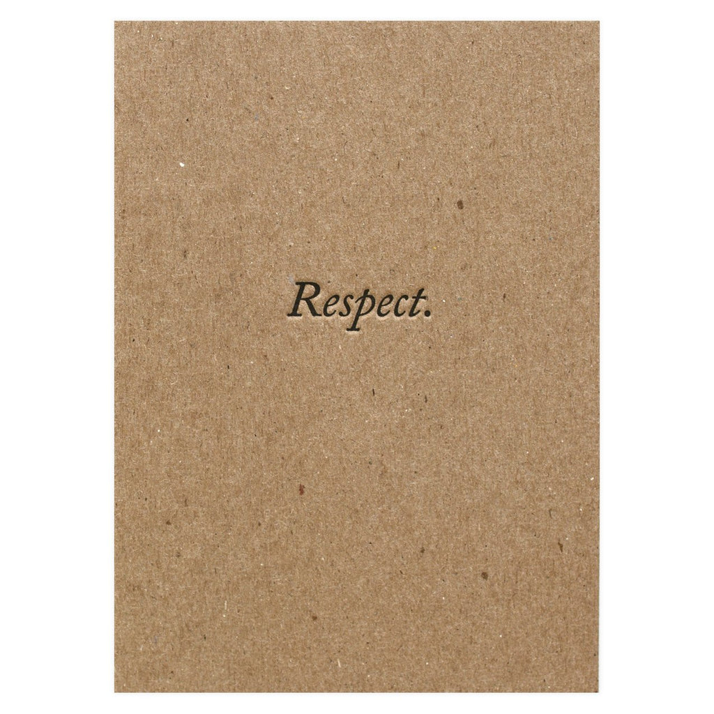Respect Greeting Card By Blue Barnhouse