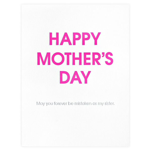 Mistaken For Your Sister Mother's Day Card - GREER Chicago Online Stationery