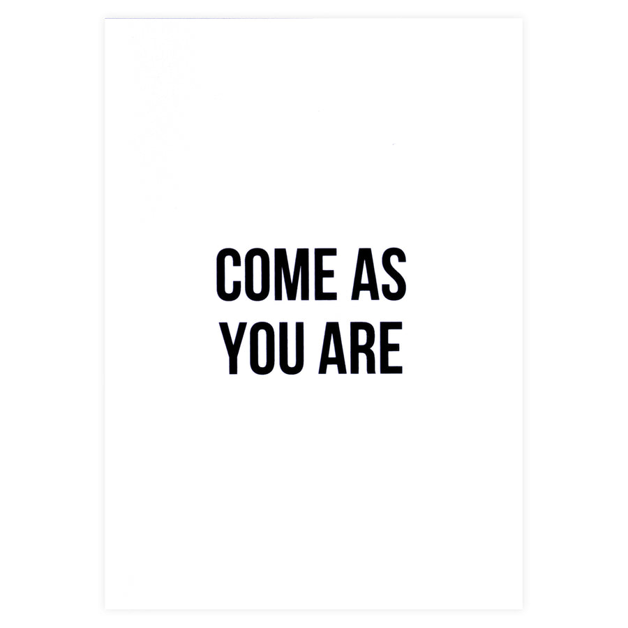 Cult Paper Come As You Are Greeting Card - GREER Chicago Online Stationery Shop
