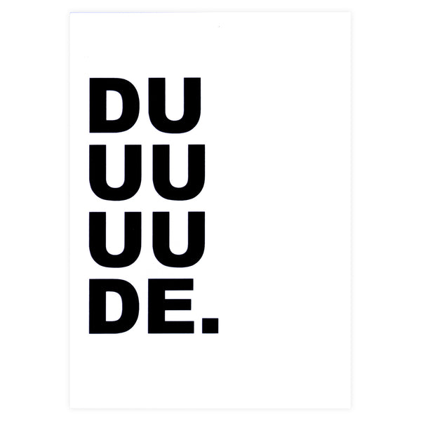 Cult Paper Duuuuude Greeting Card - GREER Chicago Online Stationery Shop