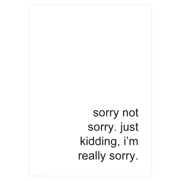 Cult Paper Sorry Not Sorry Greeting Card - GREER Chicago Online Stationery Shop