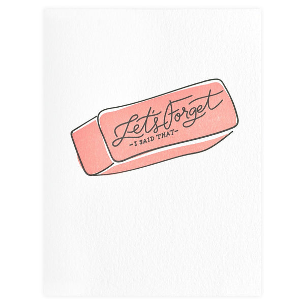 Let's Forget I Said That Greeting Card By Dahlia Press
