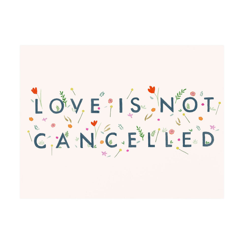 Dear Hancock Love Is Not Cancelled Greeting Card