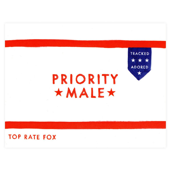 Priority Male Greeting Card By Dear Hancock