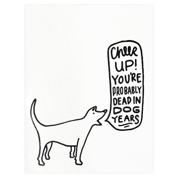 Dead In Dog Years Birthday Card By Bench Pressed