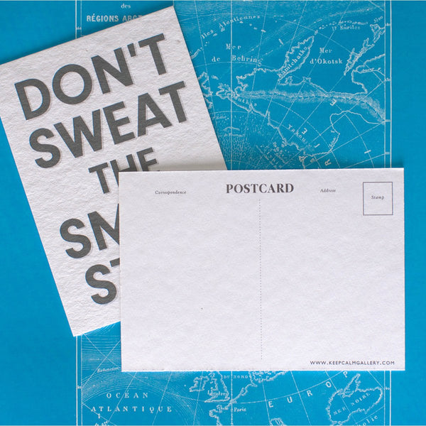 Calm Gallery Don't Sweat The Small Stuff Postcard - GREER Chicago Online Stationery Shop
