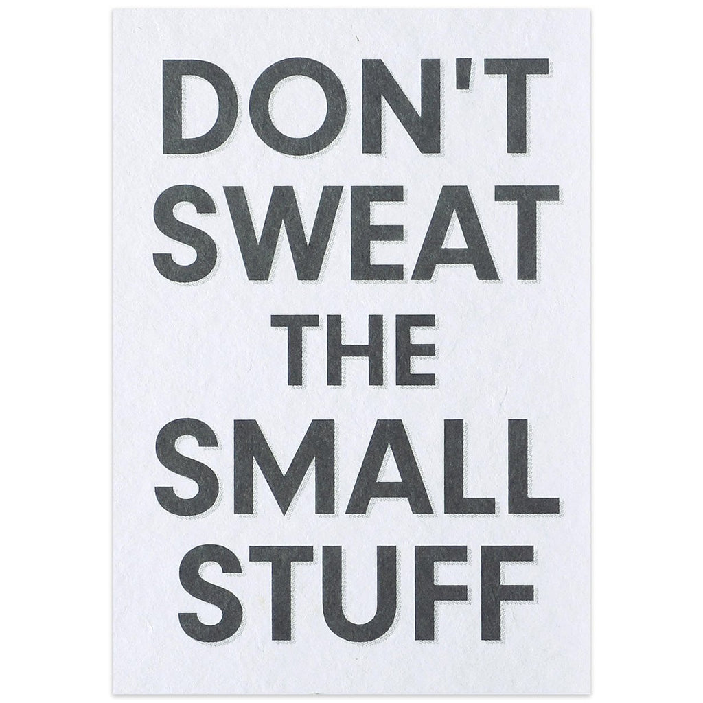 Don't Sweat The Small Stuff Postcard - GREER Chicago Online Stationery