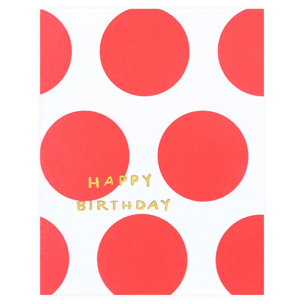 Printerette Press Dots Happy Birthday Card - GREER Chicago Online Stationery Shop