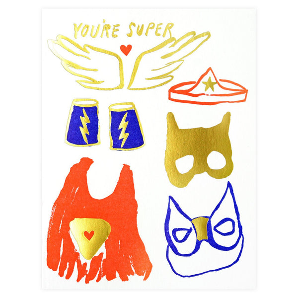 You're Super Greeting Card By Egg Press