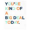 Elum Big Deal Birthday Card - GREER Chicago Online Stationery Shop