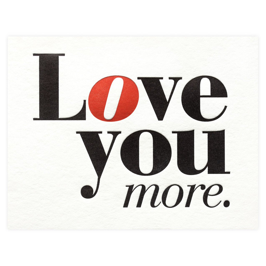 Love More Greeting Card - GREER Chicago Online Stationery
