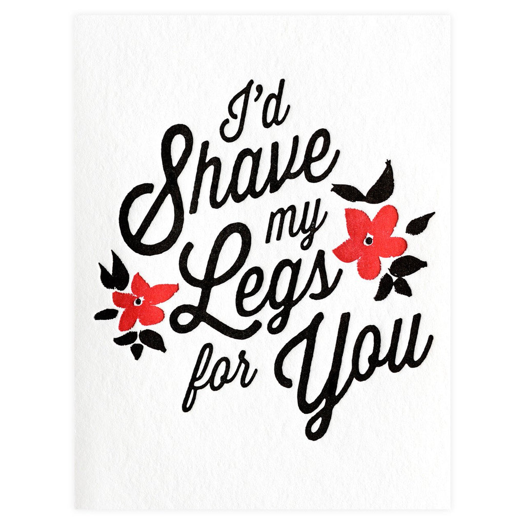 Shaved Legs Greeting Card - GREER Chicago Online Stationery