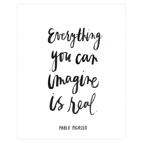 Everything You Can Imagine Is Real Print - GREER Chicago Online Stationery