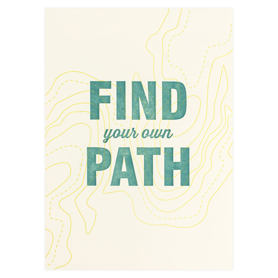 Fancy Seeing You Here Find Your Own Path Greeting Card