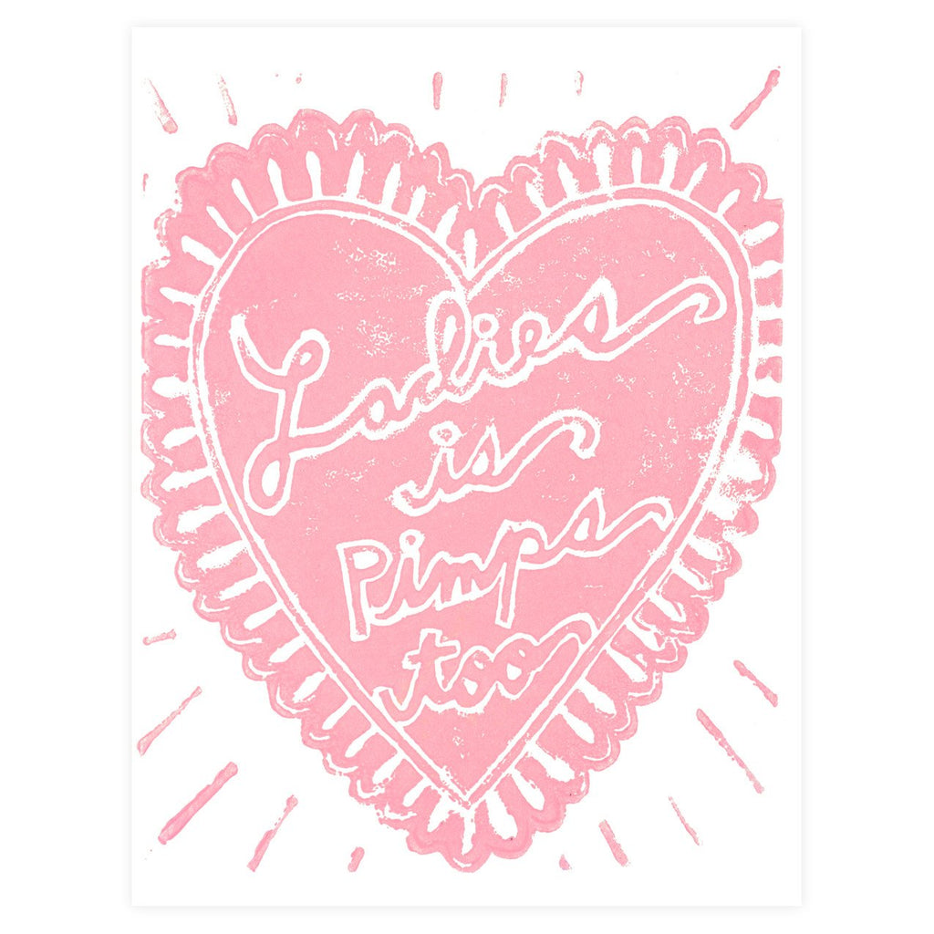 Ladies Is Pimps Too Greeting Card - GREER Chicago Online Stationery