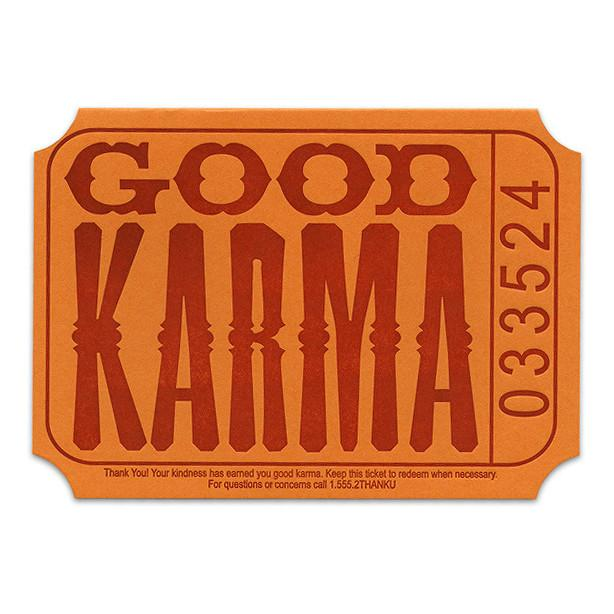 Good Karma Ticket By A. Favorite